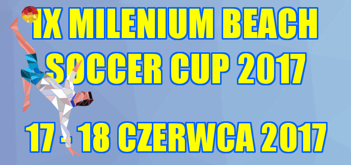 IX MILENIUM BEACH SOCCER CUP 2017